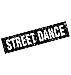 Square grunge black street dance stamp vector