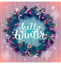 Hello winter background christmas wreath vector