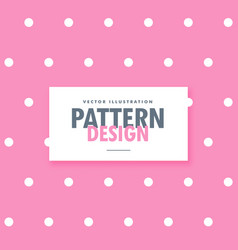 Cute pink background with white dots vector
