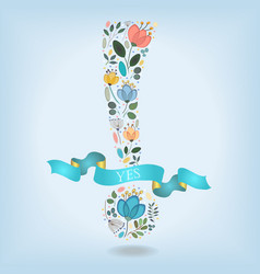 Exclamation point with flowers banner and text vector