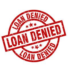 Loan denied round red grunge stamp vector