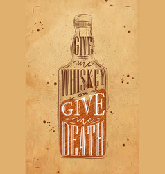 poster give me whiskey craft vector image vector image
