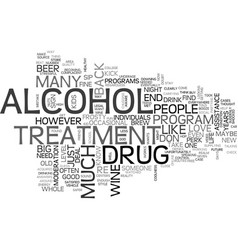 Alcohol and drug treatment text word cloud concept vector
