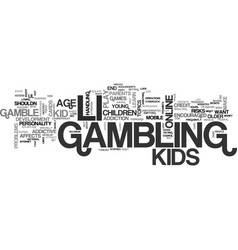 Is it right for kids to gamble text background vector