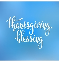 Thanksgiving blessings lettering typography vector