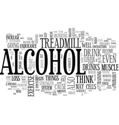 Alcohol and exercise text word cloud concept vector