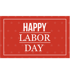 Happy labor day style vector