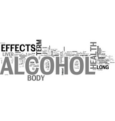 Alcohol and health effects of alcohol on the body vector
