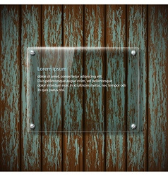 Glass plate on old wooden wall vector