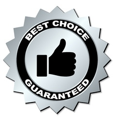 best choice guaranteed label vector image vector image