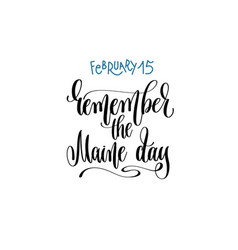 February 15 - remember the maine day - hand vector