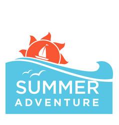 Summertime holiday travel adventure ocean vector