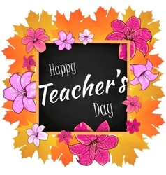Congratulation Happy Teachers Day - with leaves vector image vector image