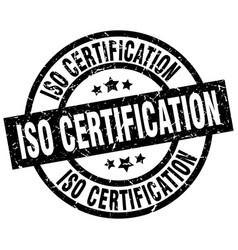 Iso certification round grunge black stamp vector