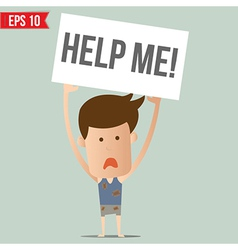 Man show board request for help - - eps10 vector