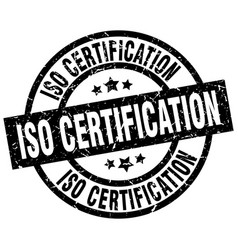 Iso certification round grunge black stamp vector