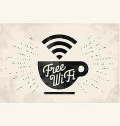 poster with cup of coffee and text free wifi vector image vector image