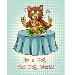 Dog eat dog idiom expression vector
