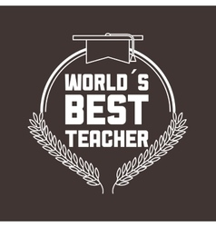 Best teacher design vector
