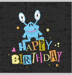 happy birthday gift card with cute monster vector image vector image