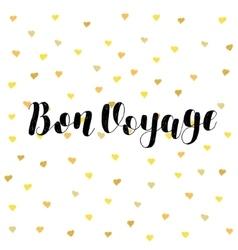 Bon voyage brush lettering vector