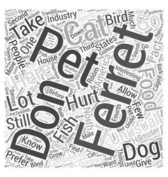 Ferrets as pets word cloud concept vector