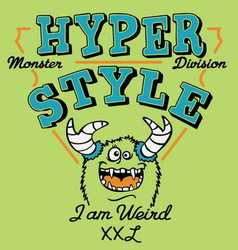 Hyper style weird monster vector
