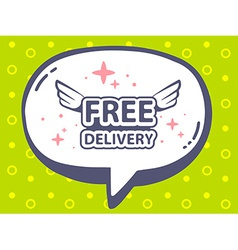 Speech bubble with icon of free delivery vector