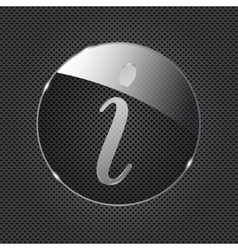 Glass information button icon on metal background vector