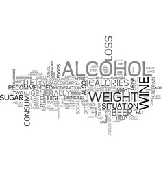 Alcohol and weight loss text word cloud concept vector
