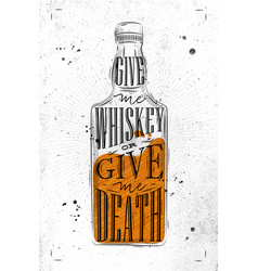 Poster give me whiskey paper vector