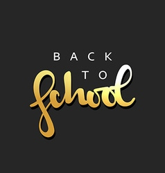 Back to school calligraphic inscription handmade vector