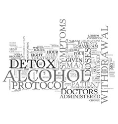 Alcohol detox protocol text word cloud concept vector