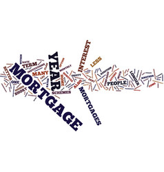 Year mortgage text background word cloud concept vector