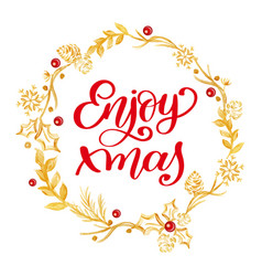 enjoy xmas calligraphy lettering red text and a vector image