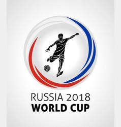 Football tournament 2018 football soccer world vector