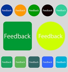 Feedback sign icon 12 colored buttons flat design vector