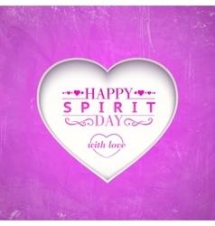 Happy spirit day heart vector image