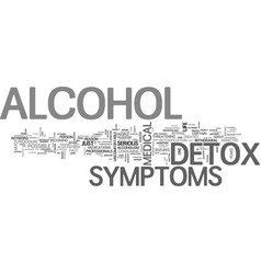 Alcohol detox symptom text word cloud concept vector