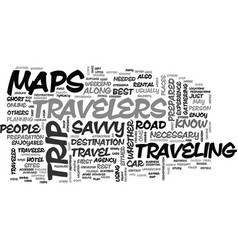 What savvy travelers know text word cloud concept vector