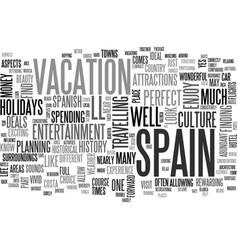 What s better than a holiday in spain text word vector