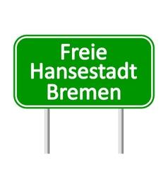 Freie hansestadt bremen road sign vector