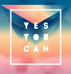 Yes you can motivational quote on gradient vector