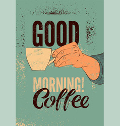 Coffee typographic vintage style grunge poster vector
