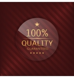 Quality guaranteed glass label vector