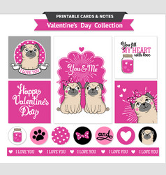 valentines day printable set wih funny pugs vector image
