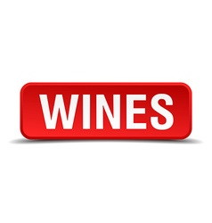 Wines red 3d square button isolated on white vector image