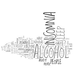 Alcohol insomnia can be eliminated text word vector