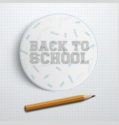 Circle paper piece with back to school text vector