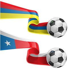 Chile colombia flag with soccer ball vector